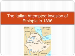 The Italian Attempted Invasion of Ethiopia in 1896