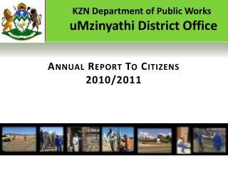 KZN Department of Public Works  uMzinyathi District Office