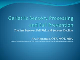 Geriatric Sensory Processing and Fall Prevention