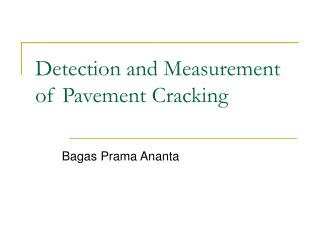 Detection and Measurement of Pavement Cracking