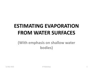 ESTIMATING EVAPORATION FROM WATER SURFACES