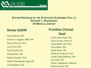 System Redesign of the Dysphagia Screening Tool at  Richard L. Roudebush  VA Medical Center