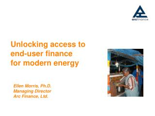Unlocking access to end-user finance  for modern energy