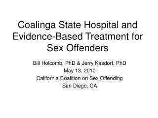 Coalinga State Hospital and Evidence-Based Treatment for Sex Offenders