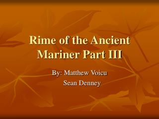 Rime of the Ancient Mariner Part III