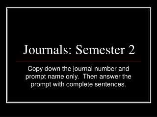Journals: Semester 2