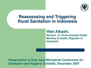 Presentation to East Asia Ministerial Conference on Sanitation and Hygiene EASAN, December 2007