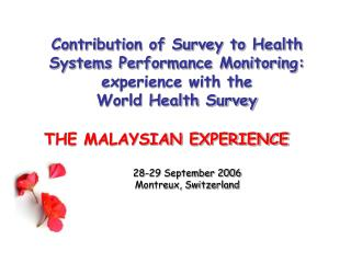 Contribution of Survey to Health Systems Performance Monitoring: experience with the  World Health Survey