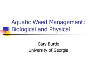 Aquatic Weed Management: Biological and Physical
