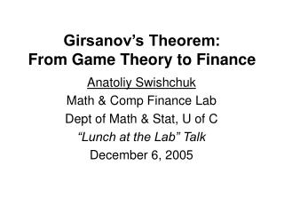 Girsanov's Theorem: From Game Theory to Finance