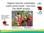 Organic food for sustainable public school meals   and more    The iPOPY project
