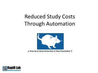 Reduced Study Costs