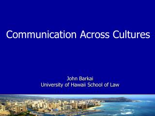 John Barkai University of Hawaii School of Law