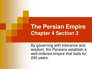 The Persian Empire  Chapter 4 Section 3