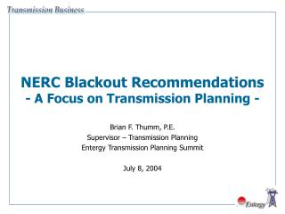 NERC Blackout Recommendations - A Focus on Transmission Planning -