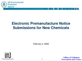 Electronic Premanufacture Notice Submissions for New Chemicals
