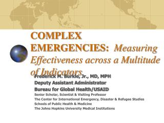 COMPLEX EMERGENCIES:   Measuring Effectiveness across a Multitude of Indicators