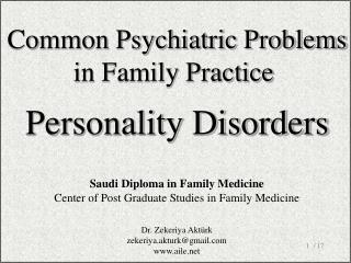 Co mmon Psychiatric Problems in Family Practice Personality Disorders