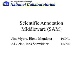 Scientific Annotation Middleware (SAM)