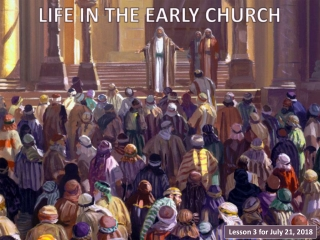 LIFE IN THE EARLY CHURCH