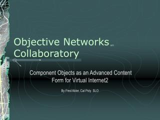 Objective Networks sm Collaboratory