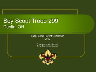 Boy Scout Troop 299  Dublin, OH