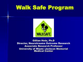 Walk Safe Program
