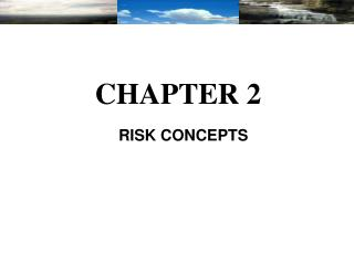 RISK CONCEPTS