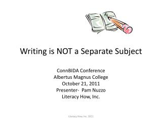 Writing is NOT a Separate Subject