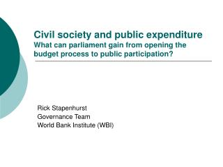 Civil society and public expenditure What can parliament gain from opening the budget process to public participation?