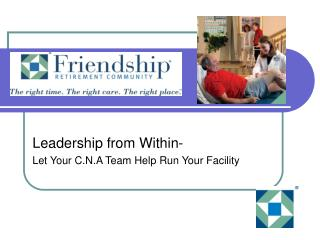 Leadership from Within- Let Your C.N.A Team Help Run Your Facility