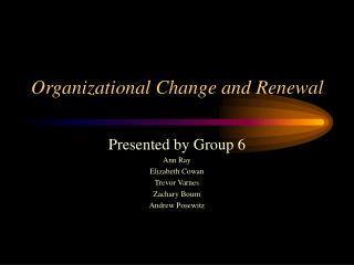 Organizational Change and Renewal