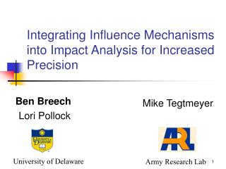 Integrating Influence Mechanisms into Impact Analysis for Increased Precision