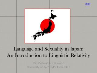 Language  and  Sexuality  in Japan:  An  Introduction  to  Linguistic Relativity