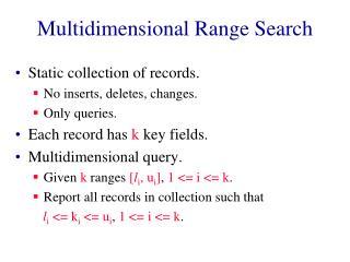 Multidimensional Range Search
