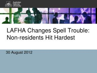 LAFHA  Changes Spell Trouble: Non-residents Hit  Hardest