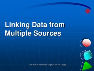 Linking Data from Multiple Sources