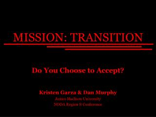 MISSION: TRANSITION