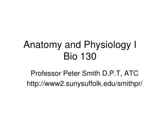 Anatomy and Physiology I Bio 130