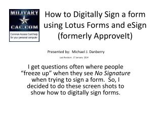 How to Digitally Sign a form using Lotus Forms and  eSign (formerly  ApproveIt )