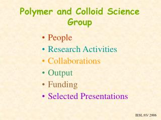 Polymer and Colloid Science Group