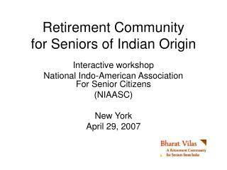 Retirement Community for Seniors of Indian Origin