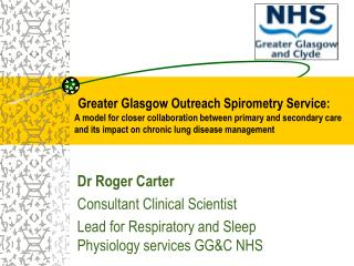 Greater Glasgow Outreach Spirometry Service: A model for closer collaboration between primary and secondary care and its
