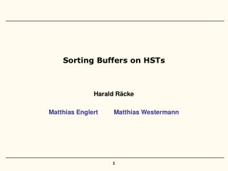 Sorting Buffers on HSTs