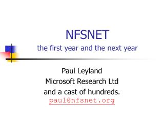 NFSNET the first year and the next year
