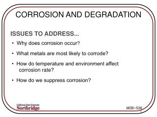 CORROSION AND DEGRADATION