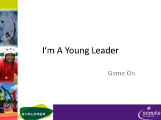 I'm A Young Leader