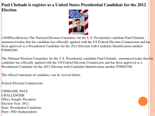 Paul Chehade is register as a United States Presidential Can