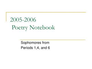 2005-2006  Poetry Notebook