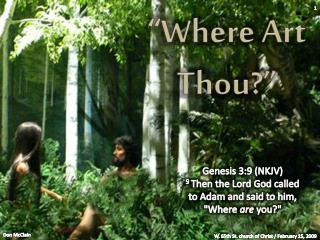 """""""Where Art Thou?"""""""